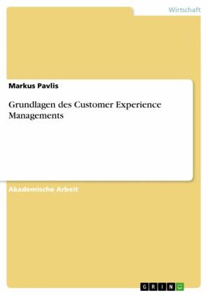 Grundlagen des Customer Experience Managements