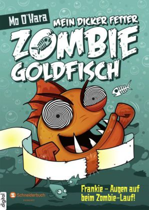 Mein dicker fetter Zombie-Goldfisch, Band 08