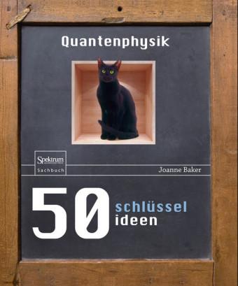 50 Schlüsselideen Quantenphysik