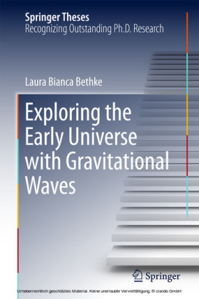Exploring the Early Universe with Gravitational Waves