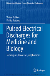 Pulsed Electrical Discharges for Medicine and Biology