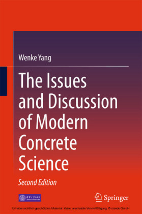 The Issues and Discussion of Modern Concrete Science