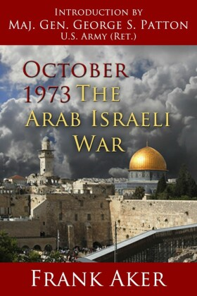 October 1973 The Arab Israeli War