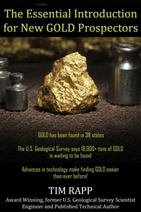 The Essential Introduction for New GOLD Prospectors