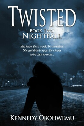 Twisted, Book Two: Nightfall