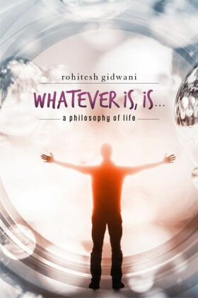 Whatever is, is...