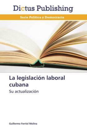 La legislación laboral cubana