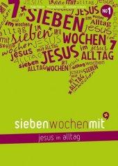 Sieben Wochen mit Jesus im Alltag Cover
