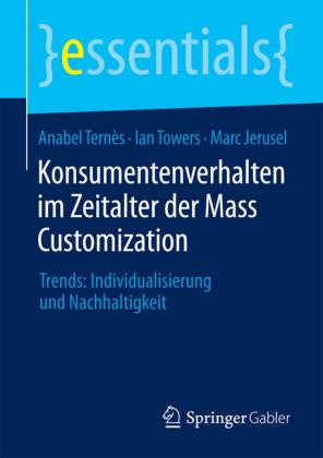Konsumentenverhalten im Zeitalter der Mass Customization