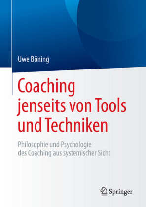 Coaching jenseits von Tools und Techniken