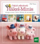 Einfach entzückende Häkel-Minis Cover