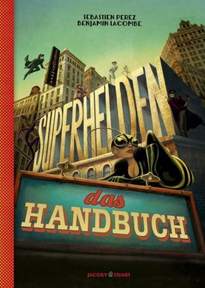 Superhelden - das Handbuch