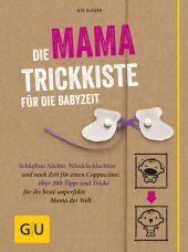 Die Mama-Trickkiste für die Babyzeit Cover