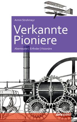 Verkannte Pioniere
