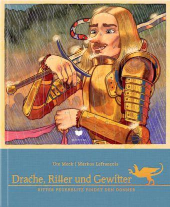 Drache, Ritter und Gewitter