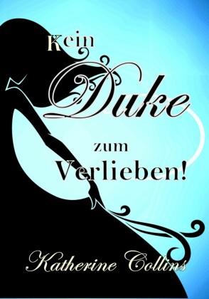 Kein Duke zum Verlieben!