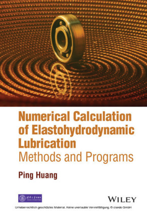 Numerical Calculation of Elastohydrodynamic Lubrication