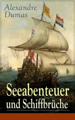 Seeabenteuer und Schiffbrüche
