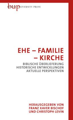 Ehe - Familie - Kirche