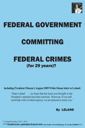 Federal Government Committing Federal Crimes (For 29 Years)?/Unabridged & Uncensored