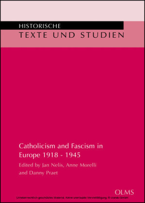 Catholicism and Fascism in Europe 1918 - 1945