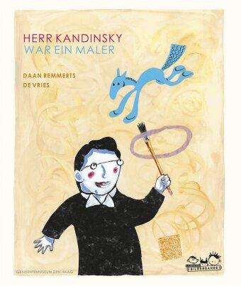 Herr Kandinsky war ein Maler