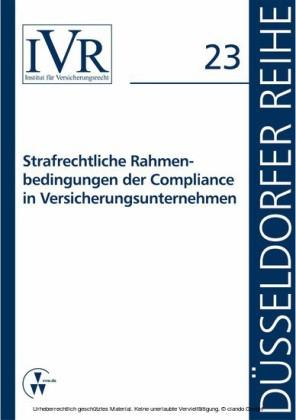 Strafrechtliche Rahmenbedingungen der Compliance in Versicherungsunternehmen