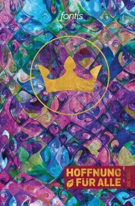 """Hoffnung für alle. Die Bibel - Trend-Edition """"Crown"""""""