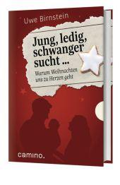Jung, ledig, schwanger sucht ... Cover