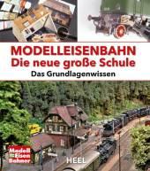Modelleisenbahn - Die neue große Schule Cover