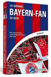 111 Gründe, Bayern-Fan zu sein Cover