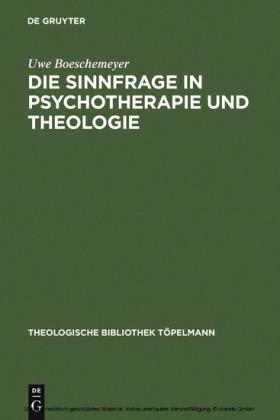 Die Sinnfrage in Psychotherapie und Theologie
