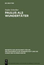 Paulus als Wundertäter