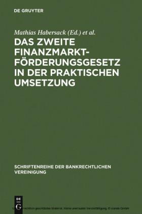 Das Zweite Finanzmarktförderungsgesetz in der praktischen Umsetzung