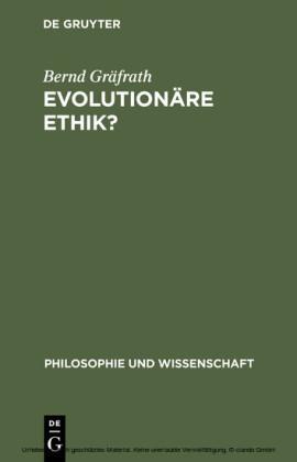 Evolutionäre Ethik?