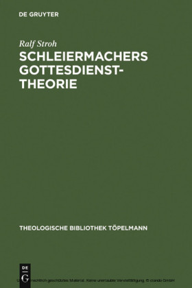 Schleiermachers Gottesdiensttheorie