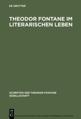 Theodor Fontane im literarischen Leben