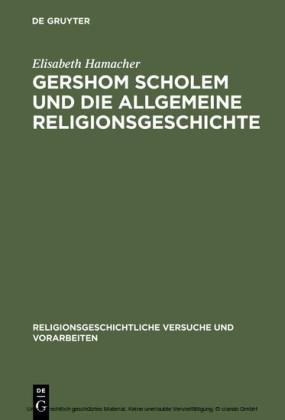 Gershom Scholem und die Allgemeine Religionsgeschichte