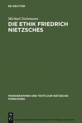 Die Ethik Friedrich Nietzsches