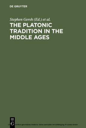 The Platonic Tradition in the Middle Ages