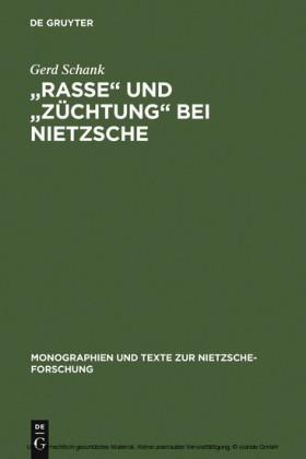 'Rasse' und 'Züchtung' bei Nietzsche