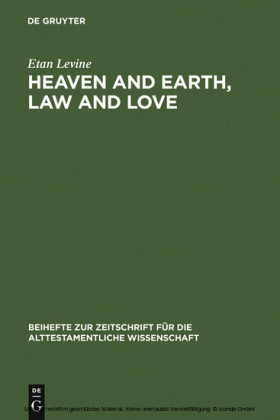 Heaven and Earth, Law and Love