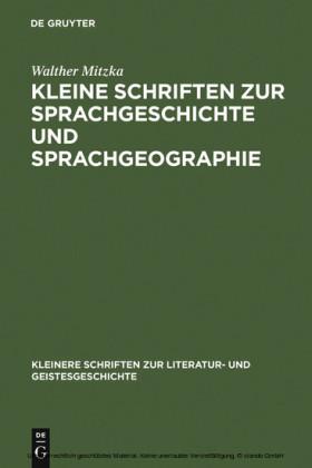 Kleine Schriften zur Sprachgeschichte und Sprachgeographie