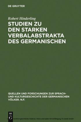 Studien zu den starken Verbalabstrakta des Germanischen