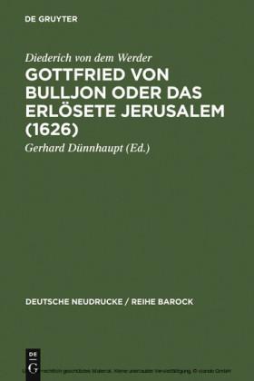 Gottfried von Bulljon oder Das erlösete Jerusalem (1626)