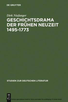 Geschichtsdrama der Frühen Neuzeit 1495-1773