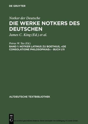 """Notker latinus zu Boethius, """"De consolatione Philosophiae"""" - Buch I/II"""