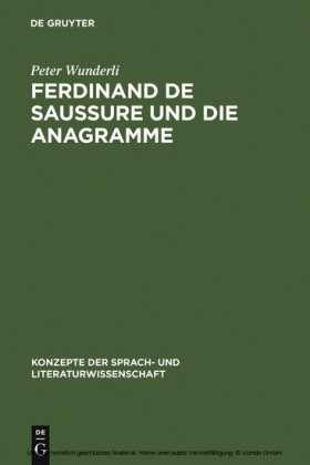 Ferdinand de Saussure und die Anagramme