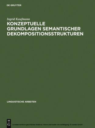 Konzeptuelle Grundlagen semantischer Dekompositionsstrukturen