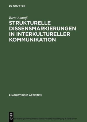 Strukturelle Dissensmarkierungen in interkultureller Kommunikation